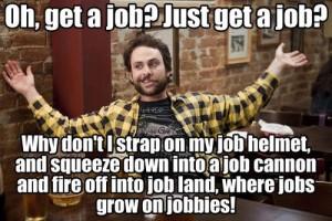 Just get a job